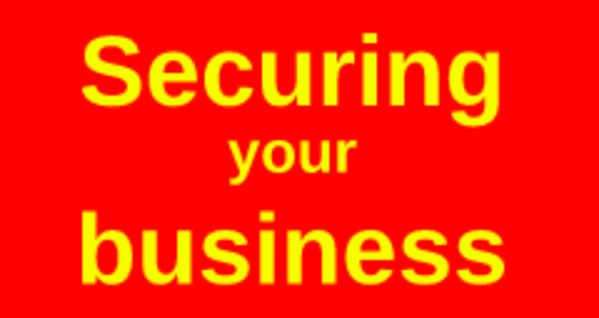 Securing your business